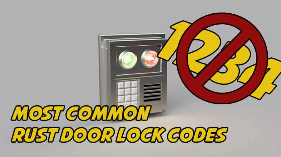Rusttips | Most common Rust Door Lock codes