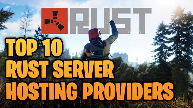 Top 10 Rust Server Hosting Providers - Rusttips.com
