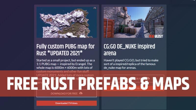 Rust Prefabs & Rust Maps